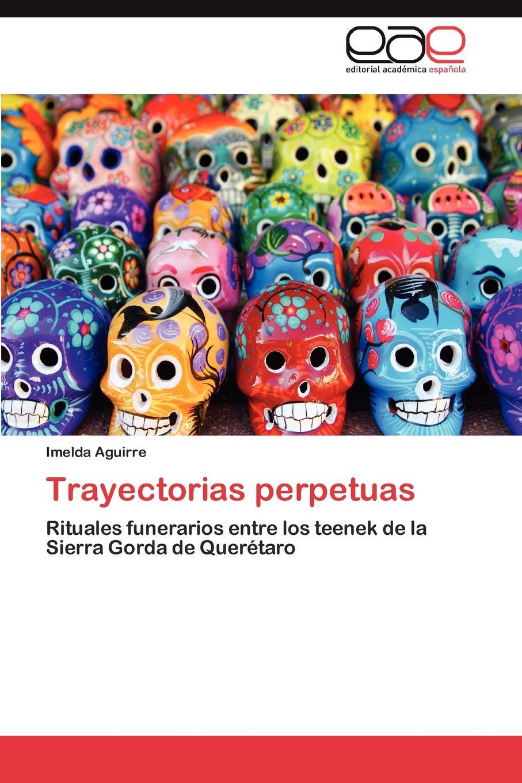 Aguirre Imelda Trayectorias perpetuas imelda may imelda may tribal