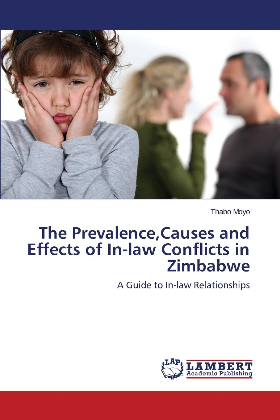 Moyo Thabo The Prevalence, Causes and Effects of In-Law Conflicts in Zimbabwe land conflicts in likia location molo district