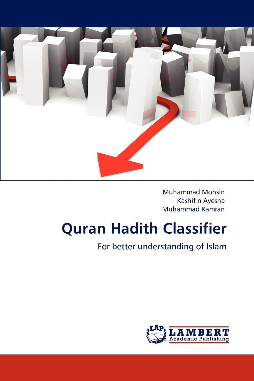 Muhammad Mohsin, Kashif n Ayesha, Muhammad Kamran Quran Hadith Classifier tolga kashif