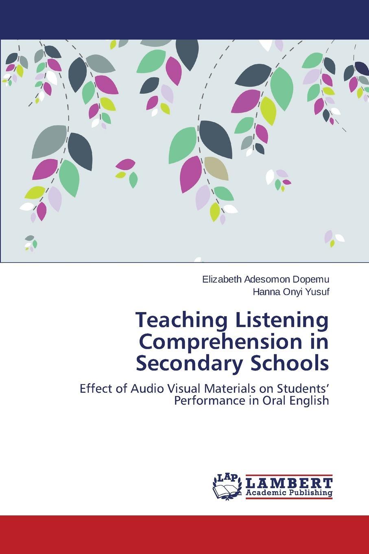Dopemu Elizabeth Adesomon, Yusuf Hanna Onyi Teaching Listening Comprehension in Secondary Schools muslim speak in english language teaching