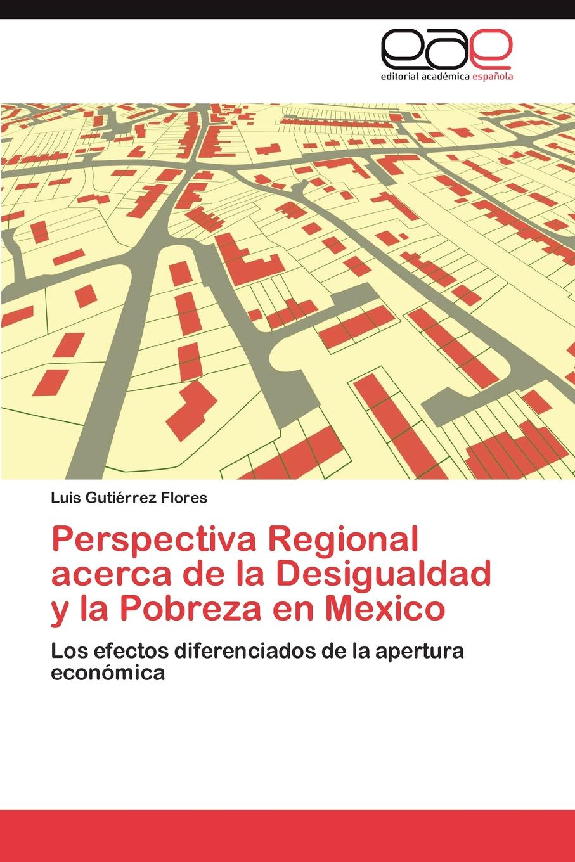 Gutiérrez Flores Luis Perspectiva Regional acerca de la Desigualdad y la Pobreza en Mexico cuevas peña aurora las funciones del tianguis en la zona metropolitana de guadalajara