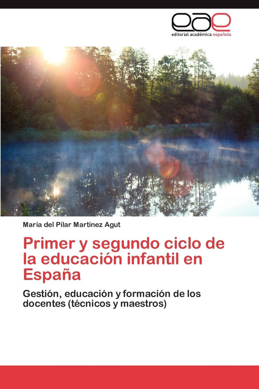 Martínez Agut María del Pilar Primer y segundo ciclo de la educacion infantil en Espana idelbrando romero penna la ley en el tiempo y en el espacio e interpretacion de la ley