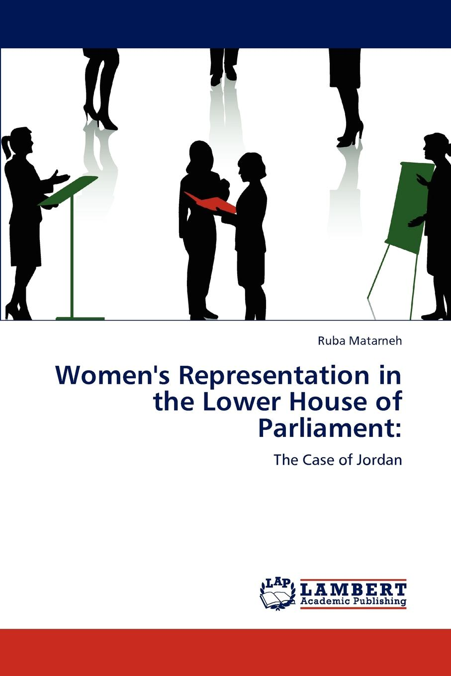 Ruba Matarneh Women.s Representation in the Lower House of Parliament недорого