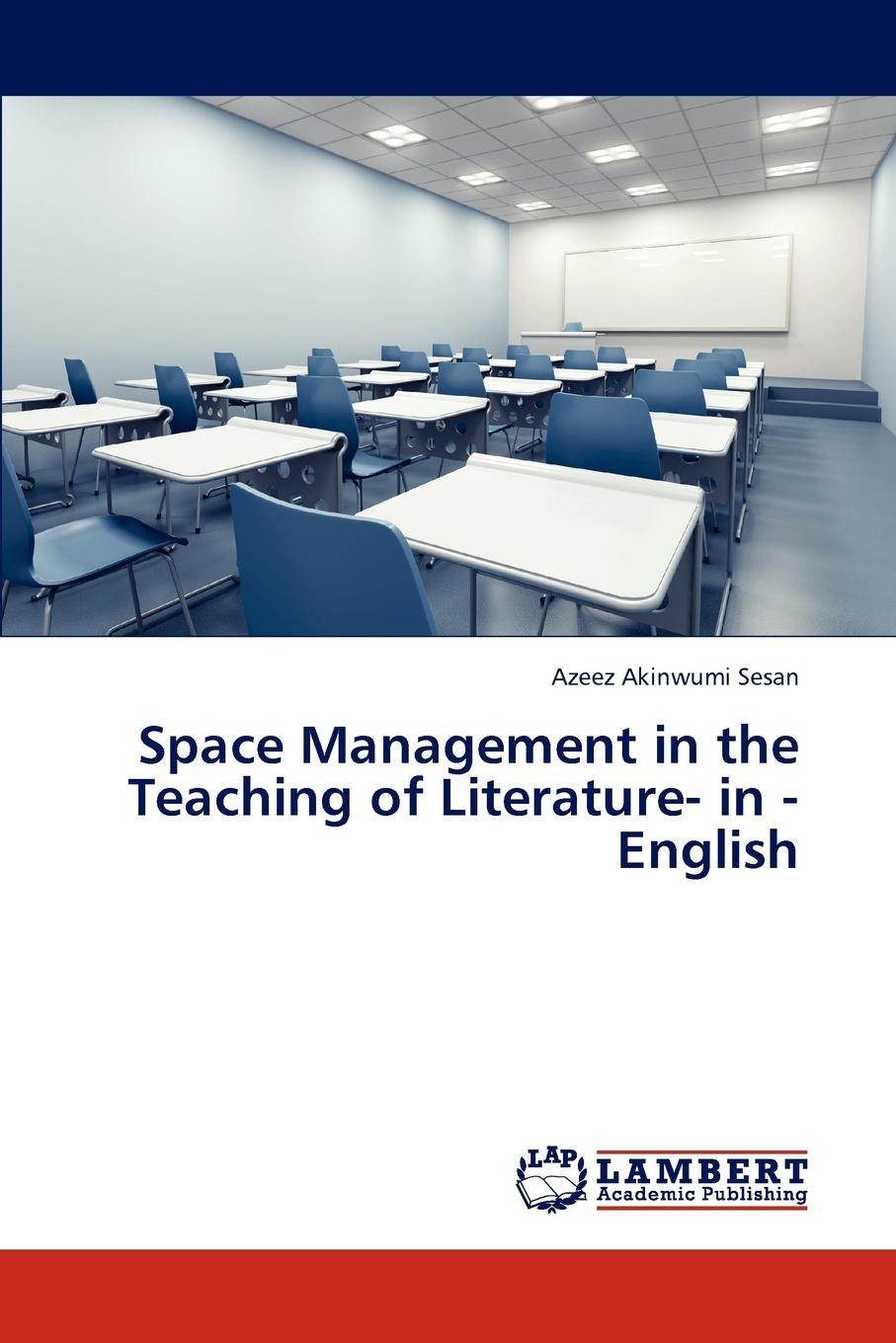 Space Management in the Teaching of Literature- In - English
