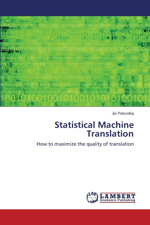 Petrzelka Jiri Statistical Machine Translation хранителни добавки translation