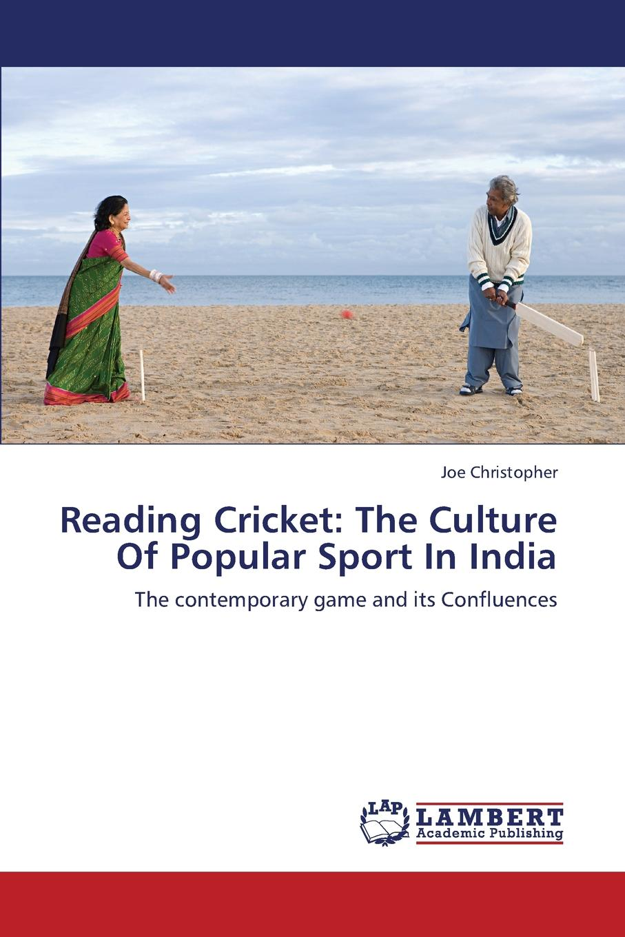 Reading Cricket. The Culture of Popular Sport in India