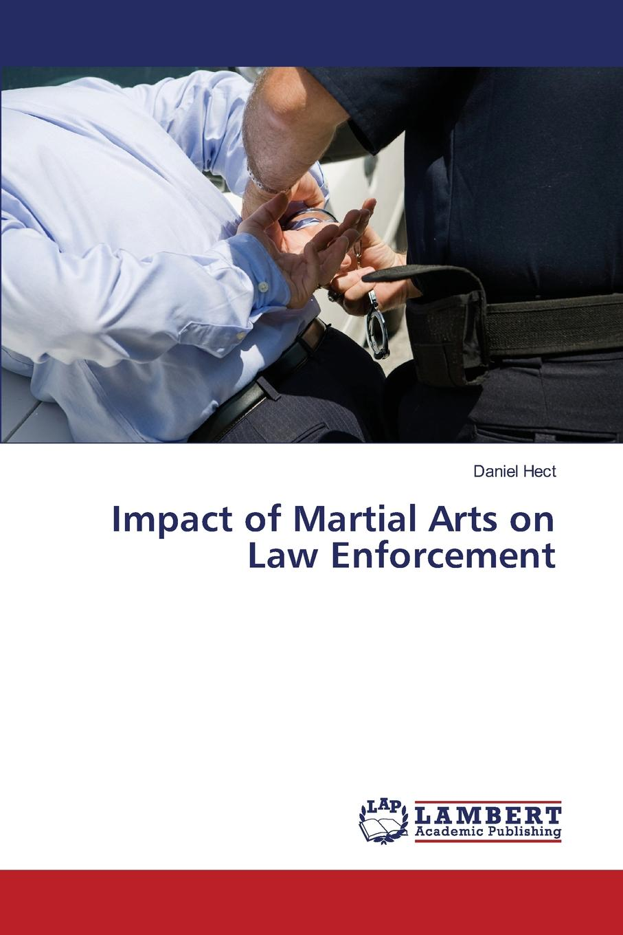 лучшая цена Hect Daniel Impact of Martial Arts on Law Enforcement