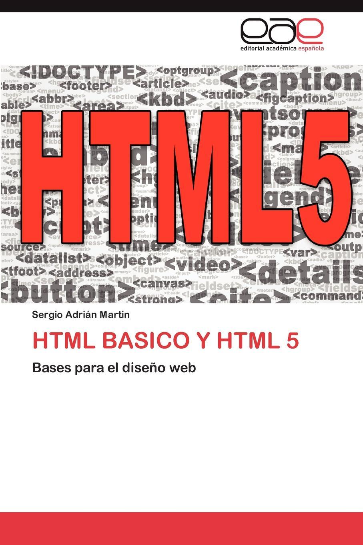 Sergio Adri Martin HTML Basico y HTML 5 сумка printio html 5