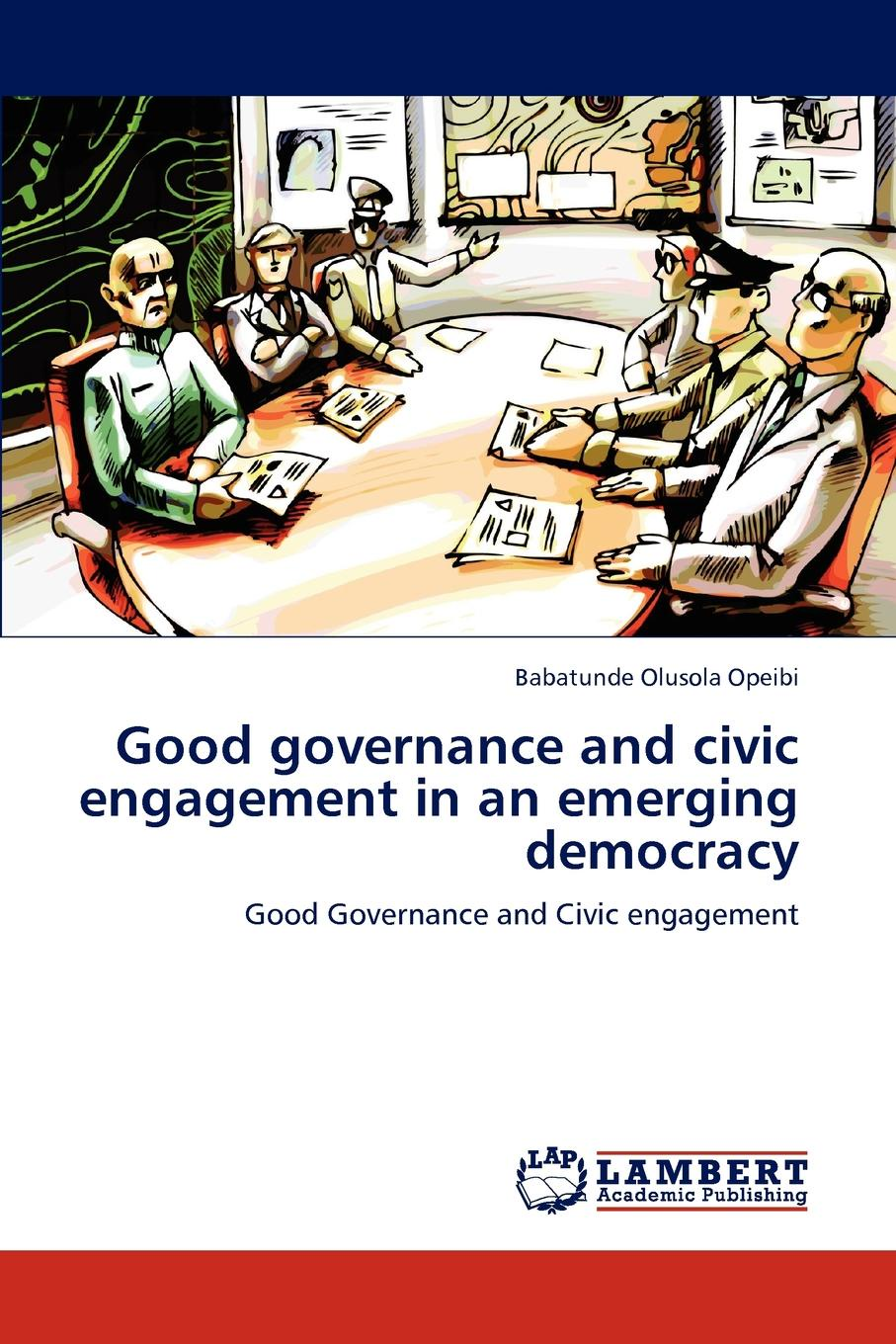 Babatunde Olusola Opeibi Good governance and civic engagement in an emerging democracy parmod kumar literature and marginality emerging perspectives in dalit literature