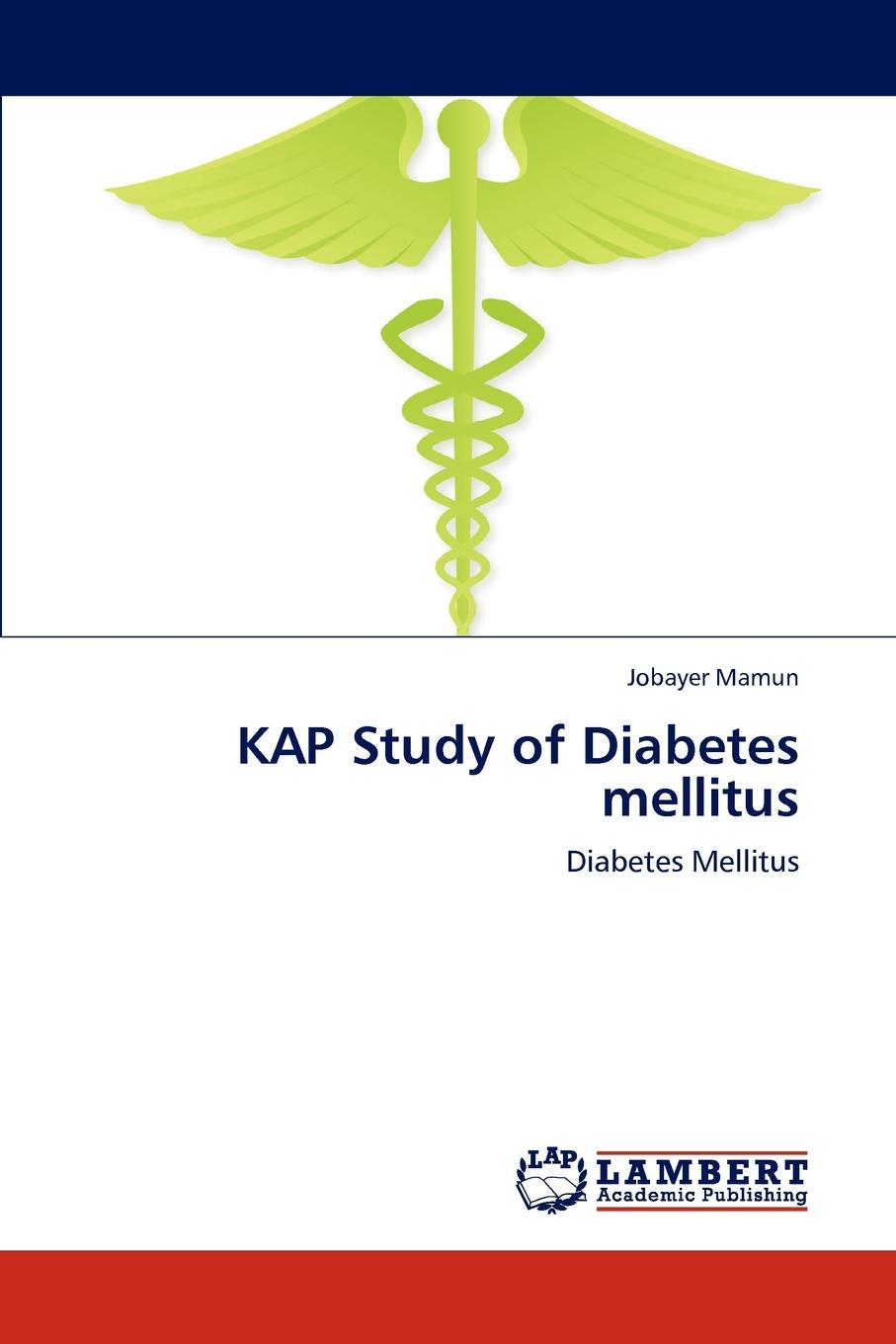 купить Jobayer Mamun Kap Study of Diabetes Mellitus по цене 8639 рублей