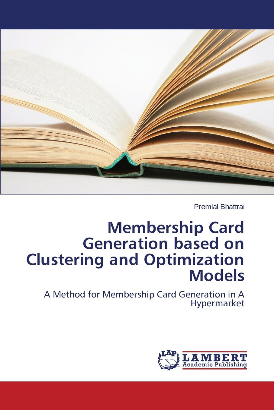 Bhattrai Premlal Membership Card Generation Based on Clustering and Optimization Models цены