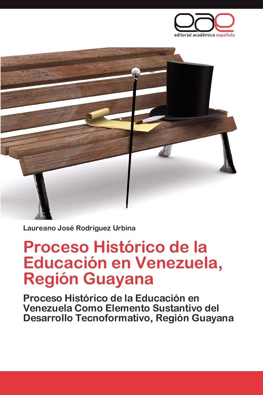 Rodríguez Urbina Laureano José Proceso Historico de la Educacion en Venezuela, Region Guayana gutiérrez huamaní oscar la educacion fisica gerontogogica en el peru