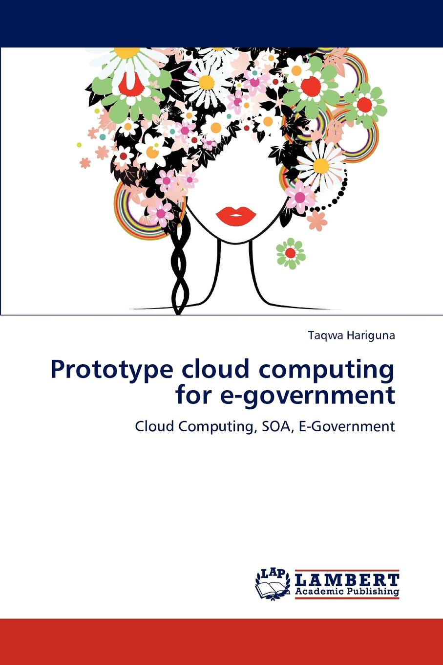 Taqwa Hariguna Prototype Cloud Computing for E-Government new in stock jw075a1 e