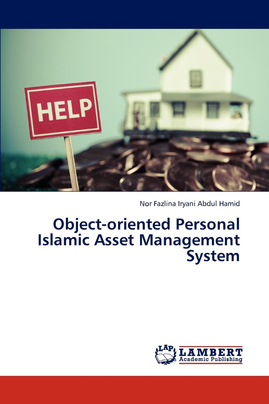лучшая цена Nor Fazlina Iryani Abdul Hamid Object-oriented Personal Islamic Asset Management System