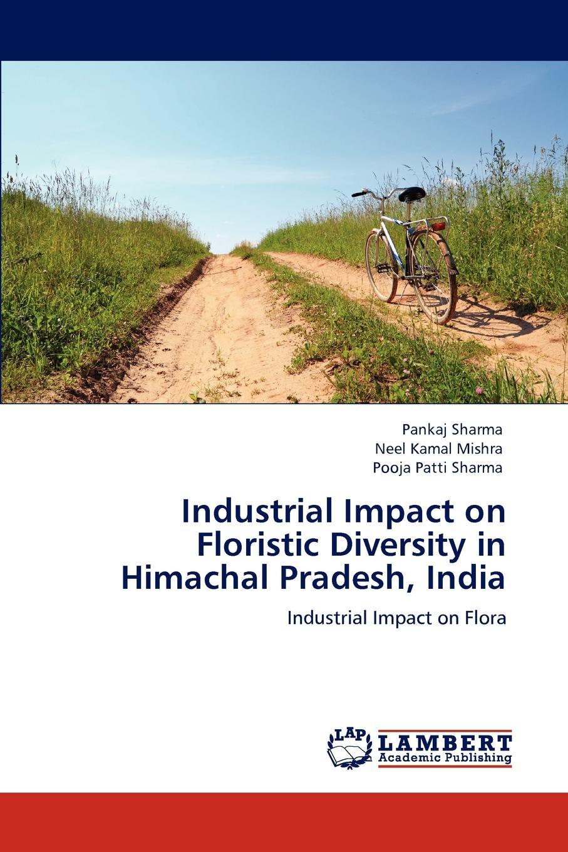 цены на Pankaj Sharma, Neel Kamal Mishra, Pooja Patti Sharma Industrial Impact on Floristic Diversity in Himachal Pradesh, India  в интернет-магазинах