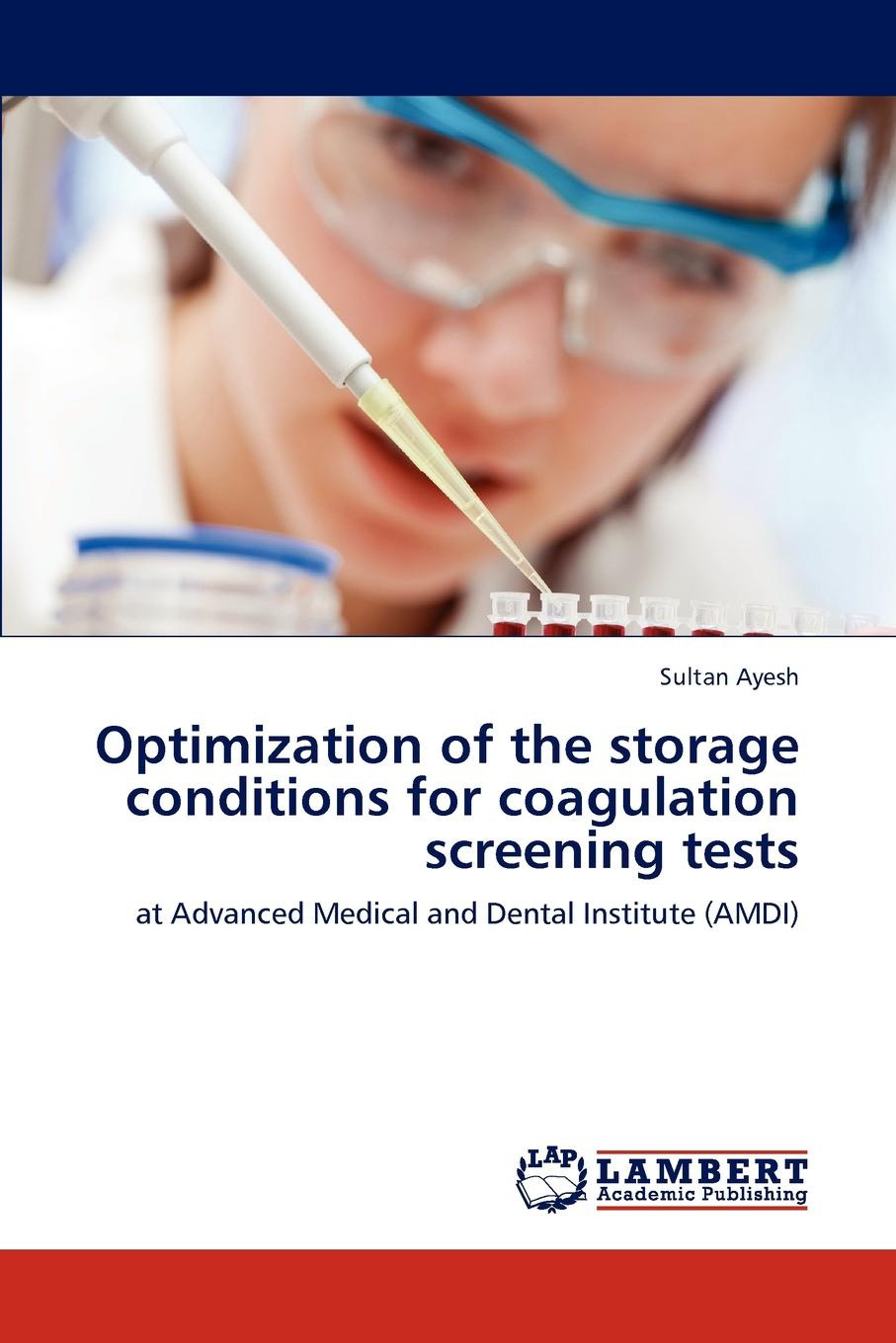 Sultan Ayesh Optimization of the Storage Conditions for Coagulation Screening Tests frico adcs22wh h