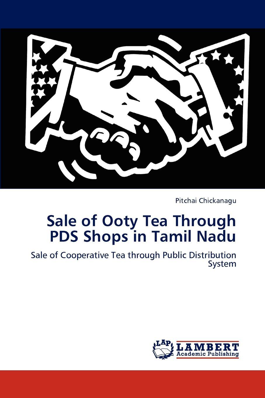 Pitchai Chickanagu Sale of Ooty Tea Through Pds Shops in Tamil Nadu abera gebru practices of cooperative principles in shebedino district ethiopia