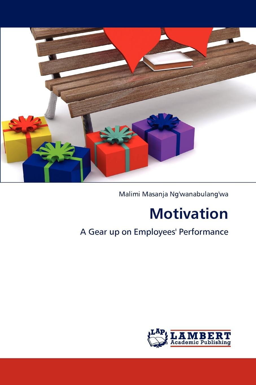 Malimi Masanja Ng'wanabulang'wa Motivation motivation and action