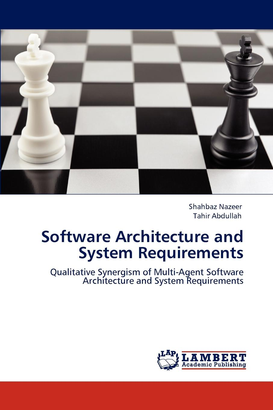 Shahbaz Nazeer, Tahir Abdullah Software Architecture and System Requirements андансон ж мой блокнот фитнес