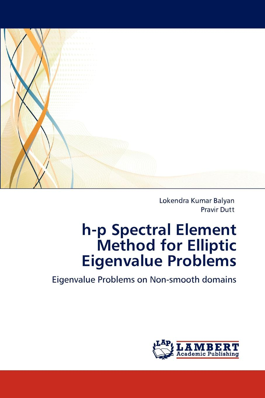 Lokendra Kumar Balyan, Pravir Dutt H-P Spectral Element Method for Elliptic Eigenvalue Problems