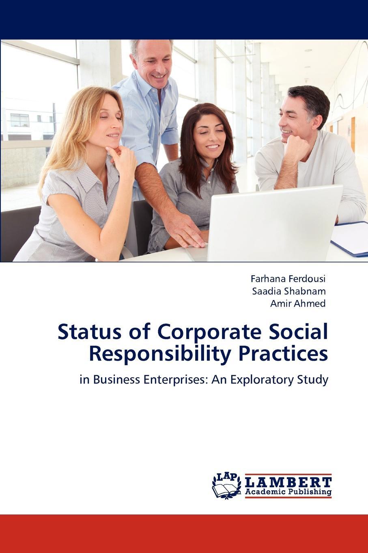 цена на Farhana Ferdousi, Saadia Shabnam, Amir Ahmed Status of Corporate Social Responsibility Practices