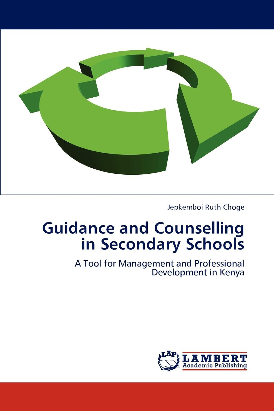Jepkemboi Ruth Choge Guidance and Counselling in Secondary Schools недорго, оригинальная цена