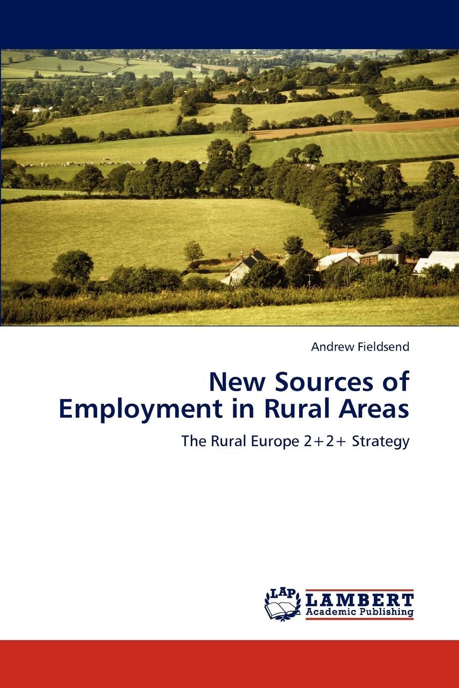 Andrew Fieldsend New Sources of Employment in Rural Areas think rural