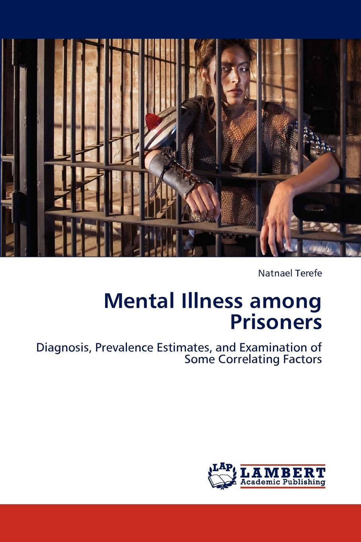Natnael Terefe Mental Illness among Prisoners mental