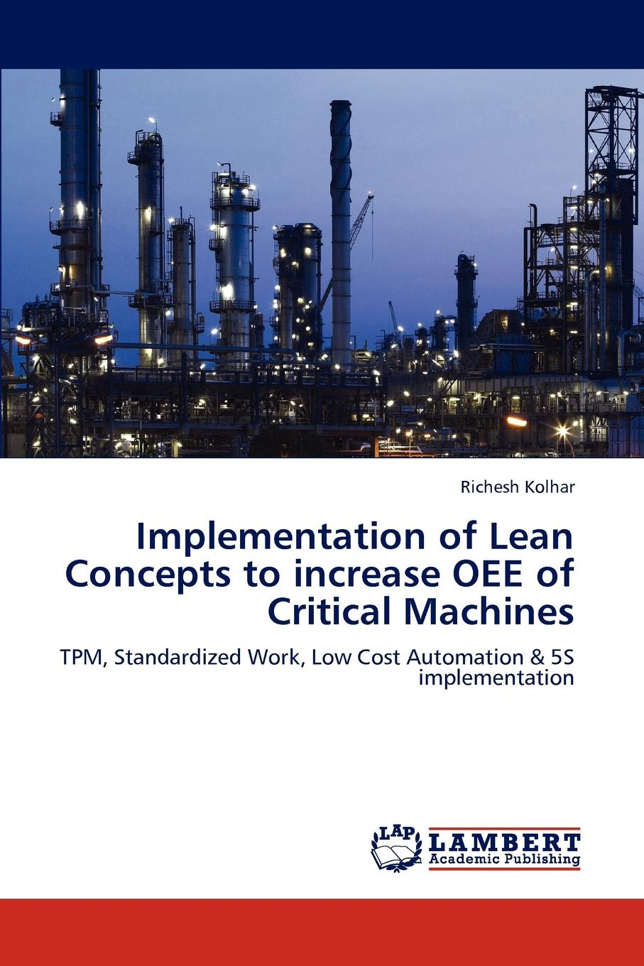 Richesh Kolhar Implementation of Lean Concepts to increase OEE of Critical Machines cost effectiveness analysis of pmtct service delivery modalities