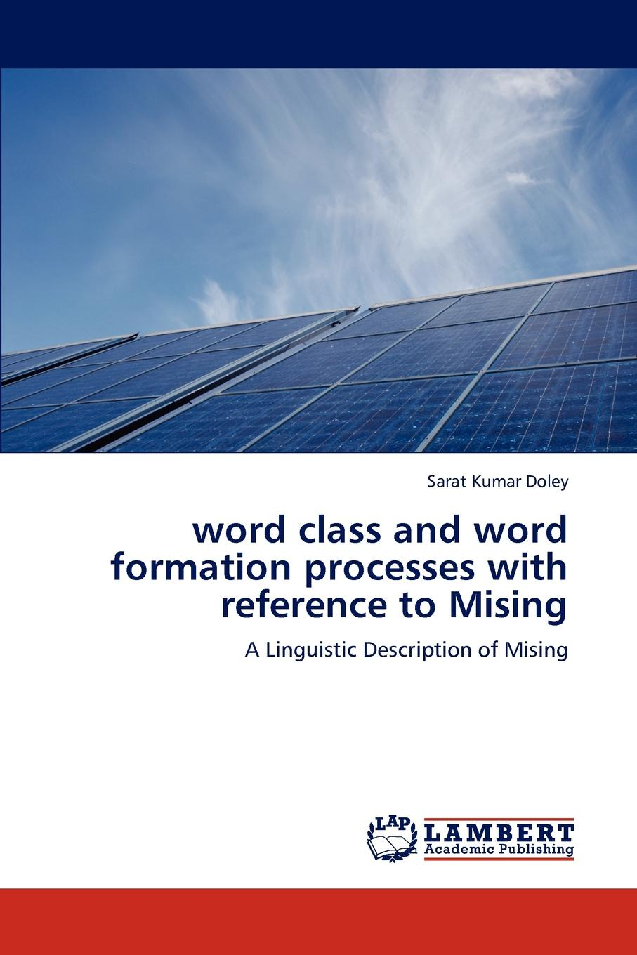 Sarat Kumar Doley word class and word formation processes with reference to Mising john moore the passion conversation understanding sparking and sustaining word of mouth marketing