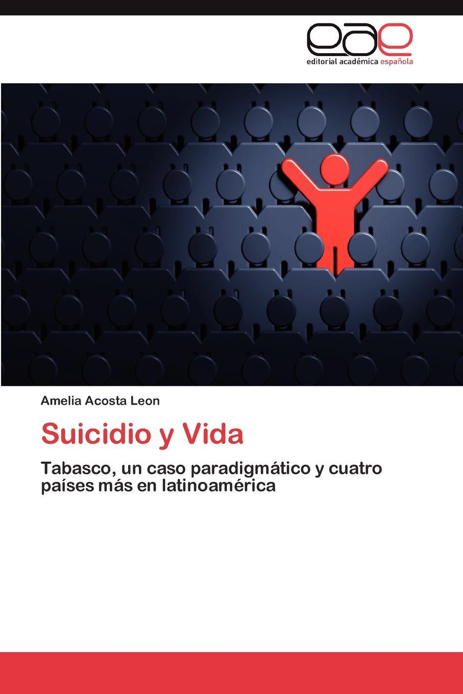 Acosta Leon Amelia Suicidio y Vida stephen goldin fantasmas chicas y otros espectros