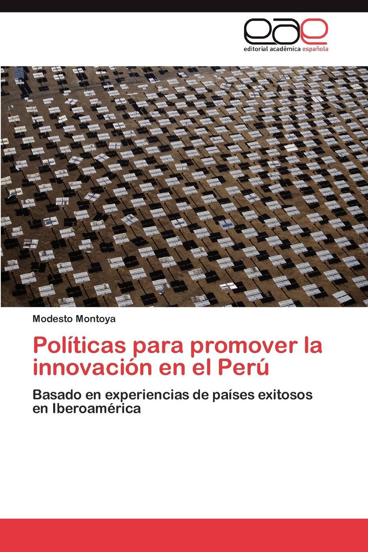 Montoya Modesto Politicas para promover la innovacion en el Peru ciencia