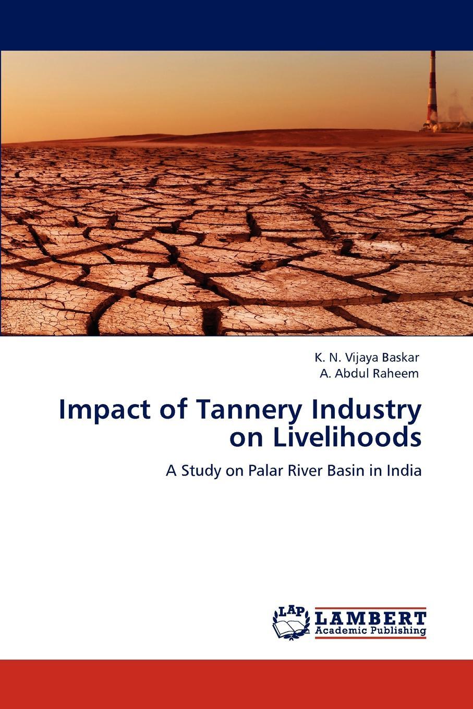 K. N. Vijaya Baskar, A. Abdul Raheem Impact of Tannery Industry on Livelihoods textbook on adsorption of heavy metals from aqueous systems