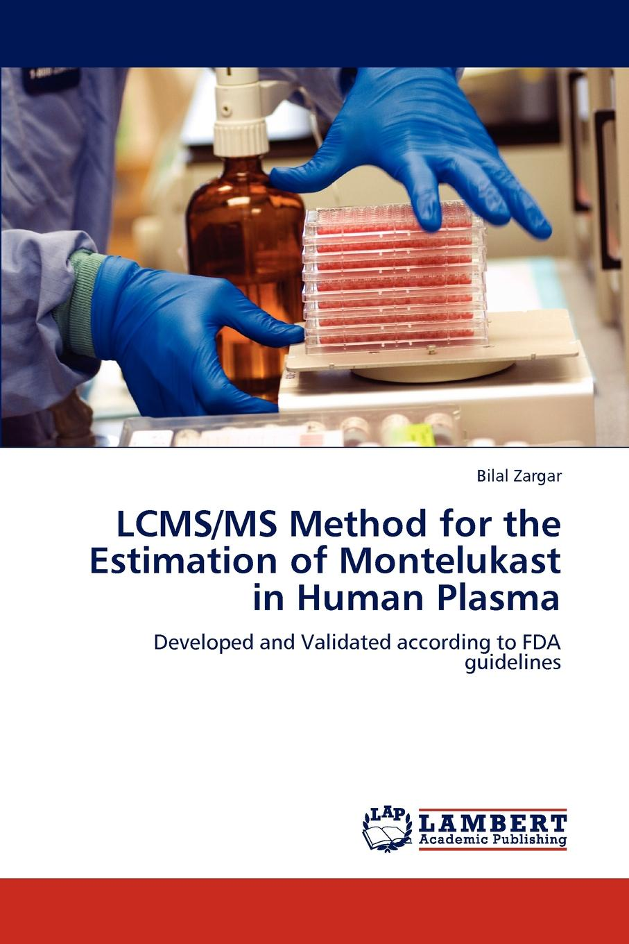 Bilal Zargar Lcms/MS Method for the Estimation of Montelukast in Human Plasma paul gamache h charged aerosol detection for liquid chromatography and related separation techniques