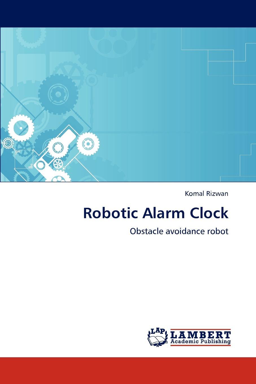 цена на Komal Rizwan Robotic Alarm Clock