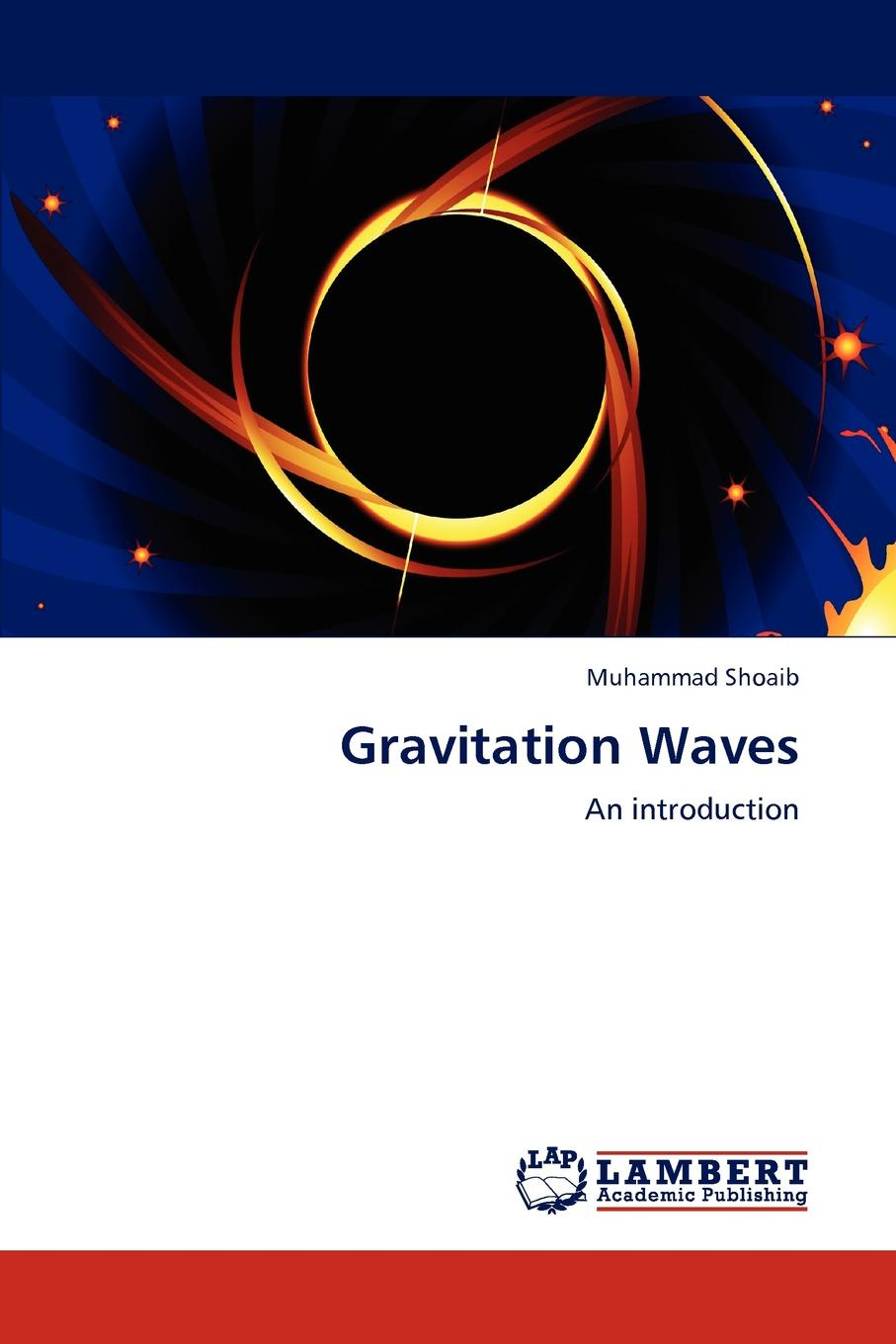 Muhammad Shoaib Gravitation Waves