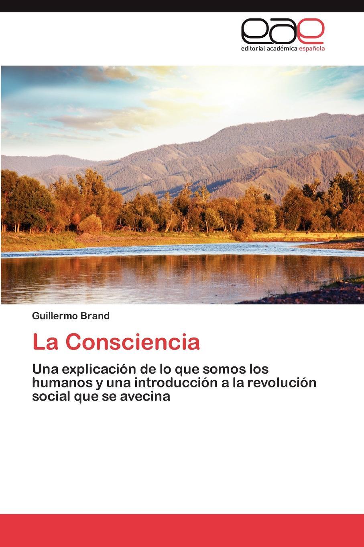 Brand Guillermo La Consciencia juan valverde de amusco historia de la composicion del cuerpo humano classic reprint
