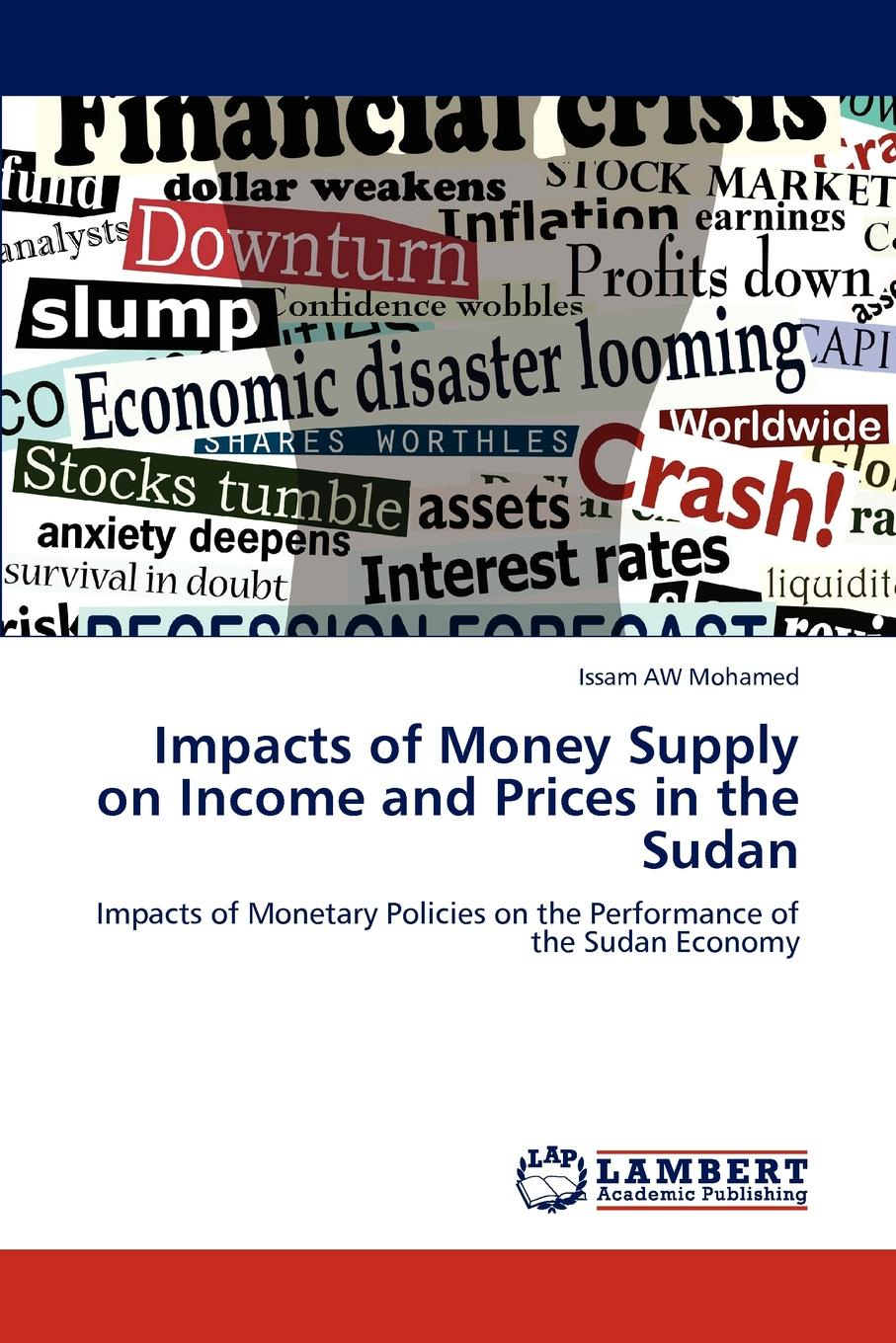Issam AW Mohamed Impacts of Money Supply on Income and Prices in the Sudan недорго, оригинальная цена