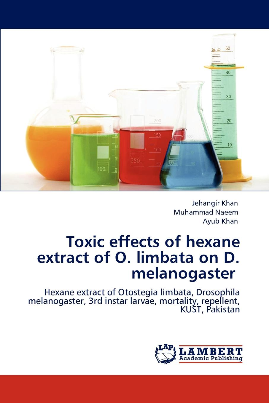 Jehangir Khan, Muhammad Naeem, Ayub Khan Toxic effects of hexane extract of O. limbata on D. melanogaster managing pests in crop production