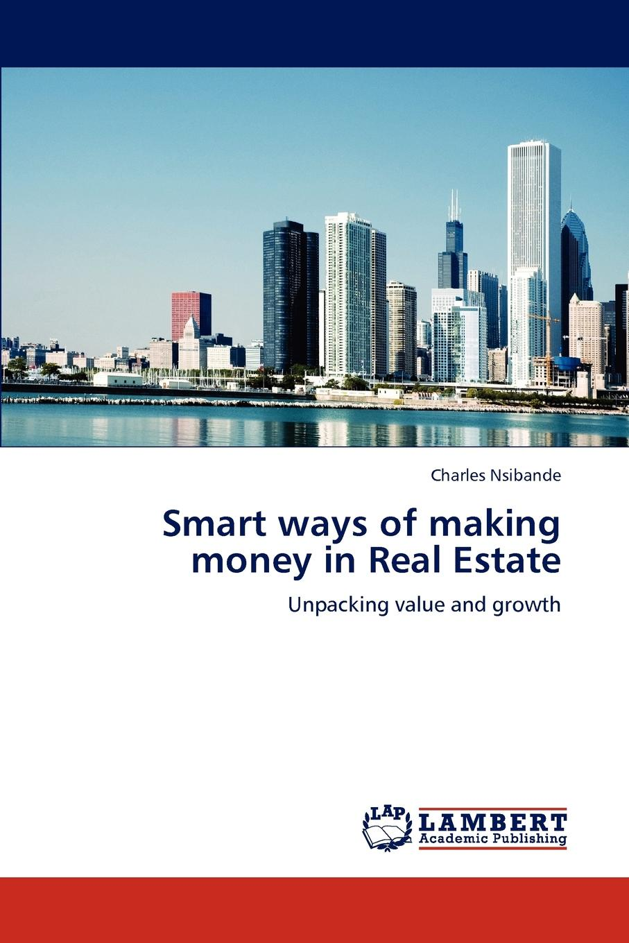 Charles Nsibande Smart ways of making money in Real Estate david parker global real estate investment trusts people process and management