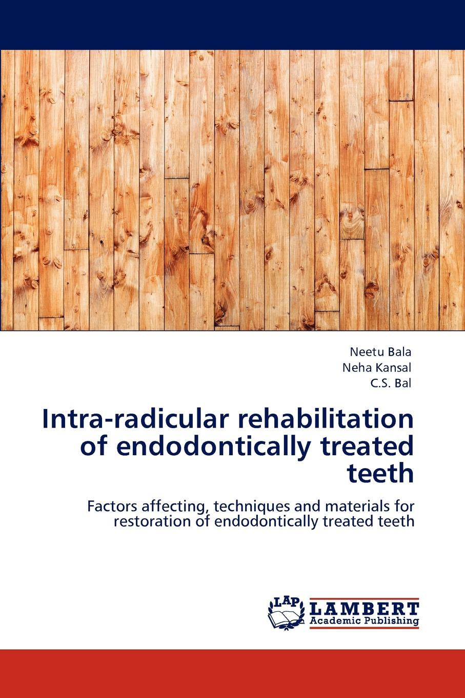 Neetu Bala, Neha Kansal, C.S. Bal Intra-radicular rehabilitation of endodontically treated teeth storage of mango treated with calcium chloride