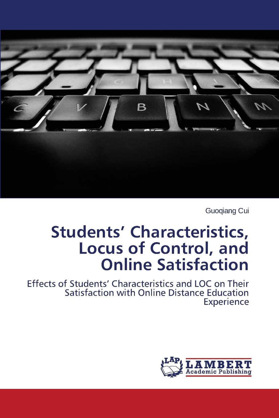 Cui Guoqiang Students. Characteristics, Locus of Control, and Online Satisfaction