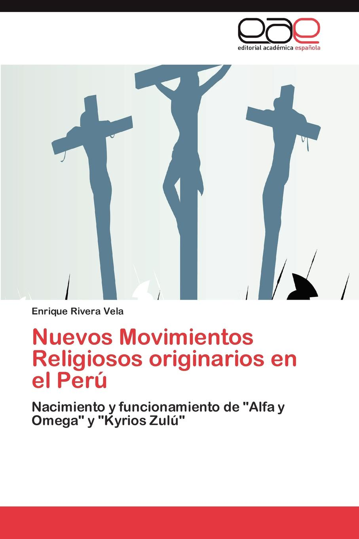 Rivera Vela Enrique Nuevos Movimientos Religiosos originarios en el Peru el otro barrio