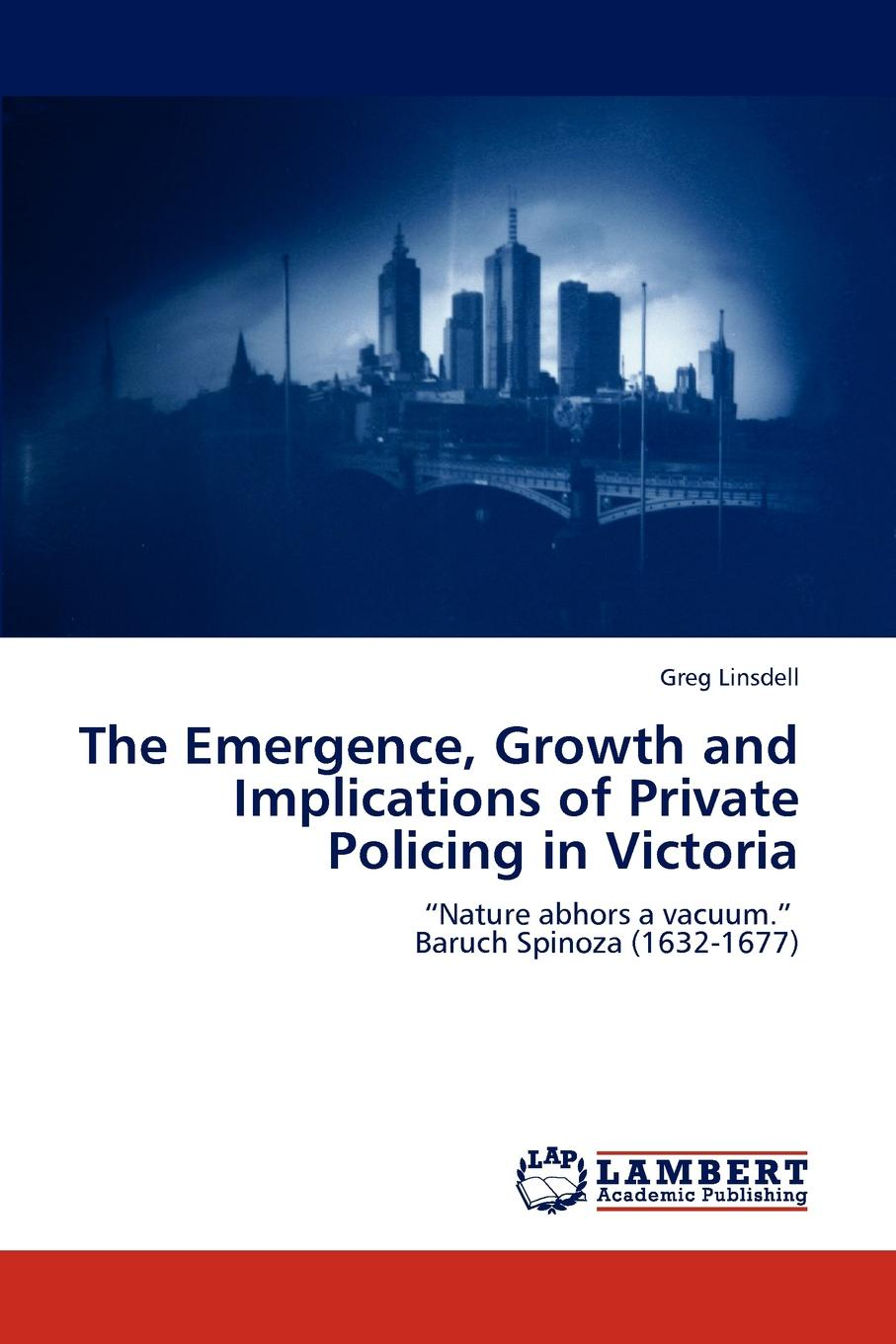 Фото - Greg Linsdell The Emergence, Growth and Implications of Private Policing in Victoria greg linsdell the emergence growth and implications of private policing in victoria
