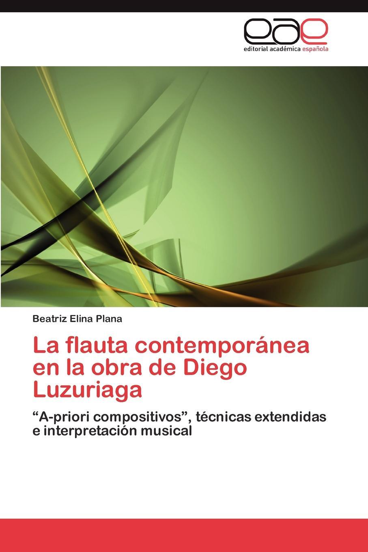 Plana Beatriz Elina La flauta contemporanea en la obra de Diego Luzuriaga el otro barrio