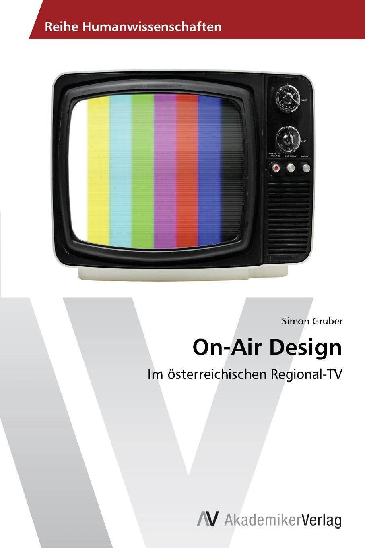 Gruber Simon On-Air Design markus mütz erarbeitung einer corporate identity fur offentlich rechtliche sender