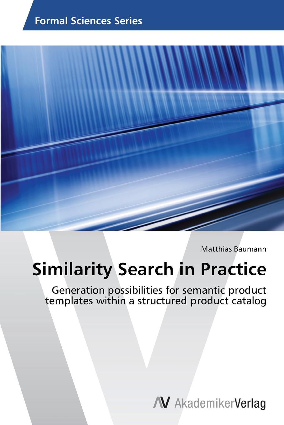 Baumann Matthias Similarity Search in Practice