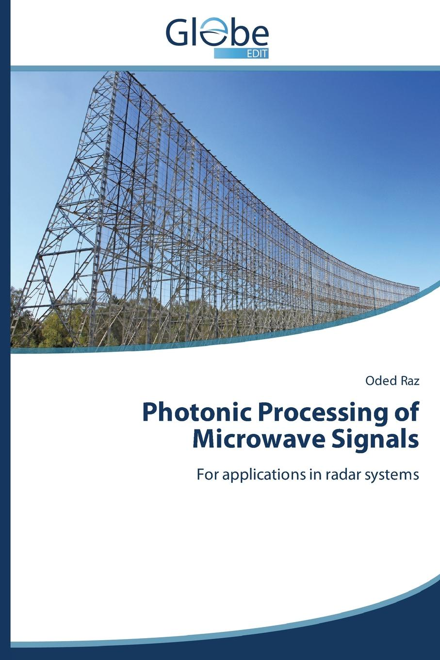Raz Oded Photonic Processing of Microwave Signals недорго, оригинальная цена