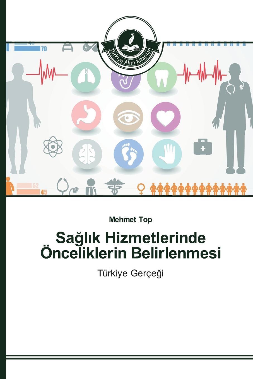 Top Mehmet Sagl.k Hizmetlerinde Onceliklerin Belirlenmesi ve b61 eu