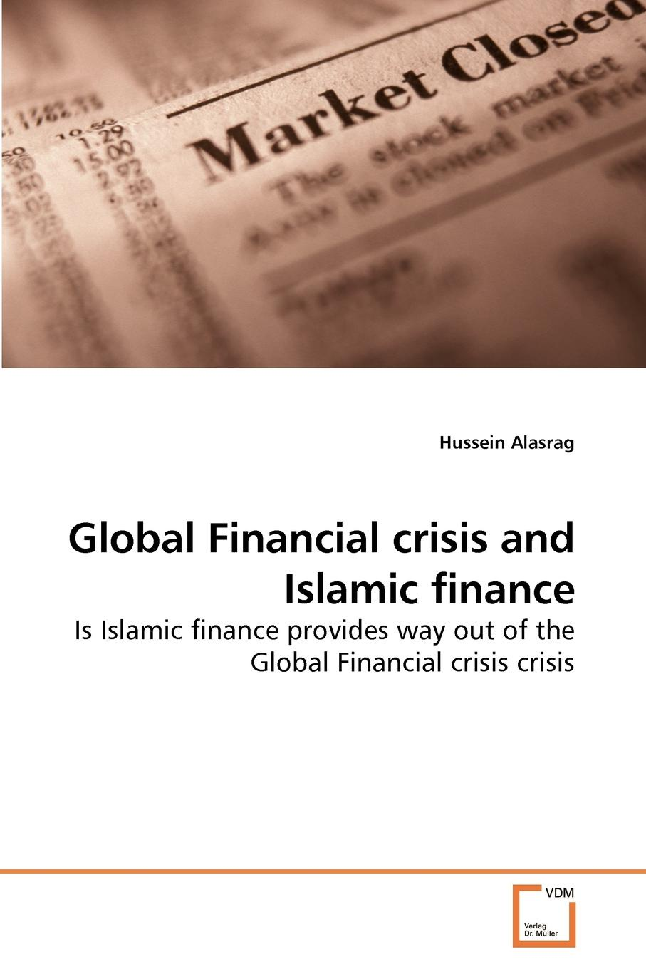 цены на Hussein Alasrag Global Financial crisis and Islamic finance  в интернет-магазинах